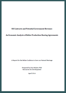 Oil Contracts and Potential Government Revenue: An Economic Analysis of Belize Production Sharing Agreements